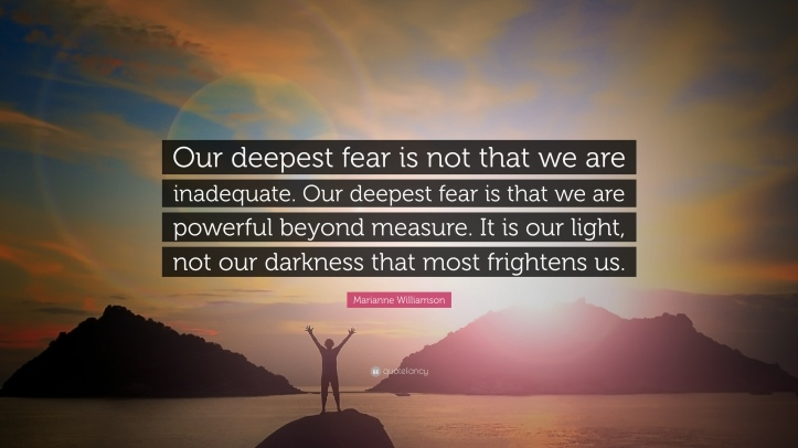 206439-marianne-williamson-quote-our-deepest-fear-is-not-that-we-are